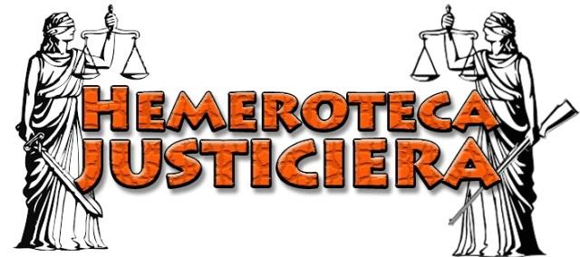 Hemeroteca justiciera