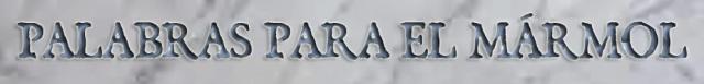 palabras-para-el-marmol-2